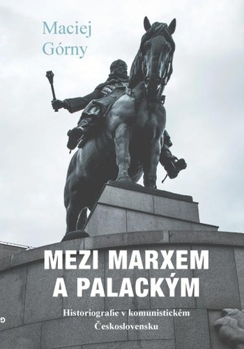 Mezi Marxem a Palackým
