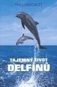 Tajemný život delfínů