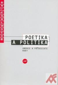 Poetika a politika. Umenie a päťdesiate roky
