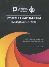 Systema Lymphaticum (Miazgová sústava)
