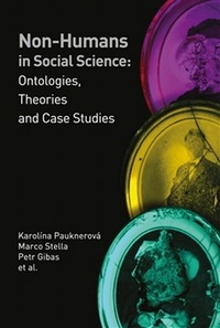 Non-humans in Social Science: Ontologies, Theories and Case Studies
