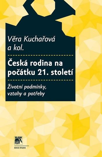 Česká rodina na počátku 21. století