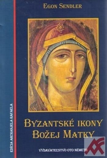 Byzantské ikony Božej Matky