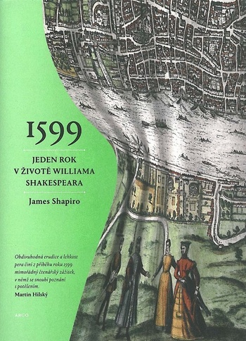 1599. Rok v životě Williama Shakespeara