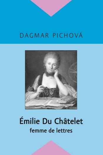 Émilie Du Châtelet - femme de lettres