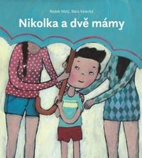 Nikolka a dvě mámy