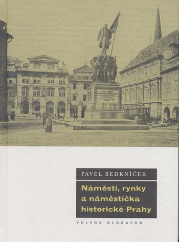 Náměstí, rynky a náměstíčka historické Prahy