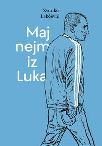Maj nejm iz Luka