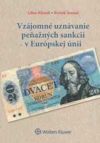 Vzájomné uznávanie peňažných sankcií v Európskej únii