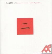 Manjóšú II. Deset tisíc listů ze starého Japonska