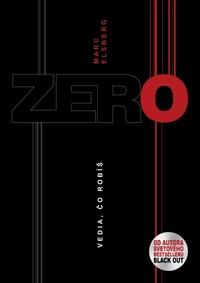 Zero - Vedia, čo robíš