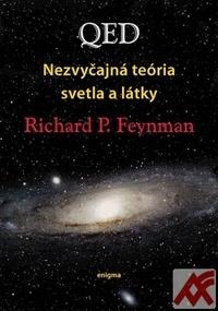 QED Nezvyčajná teória svetla a látky