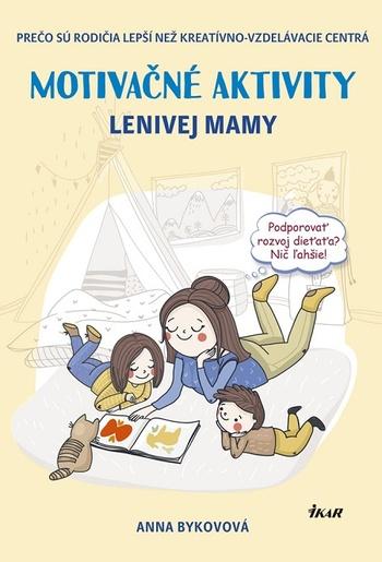 Motivačné aktivity lenivej mamy