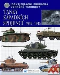 Tanky západních spojenců 1939-1945. Identifikační příručka obrněné techniky