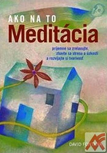 Meditácia - Ako na to