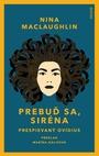 Prebuď sa, Siréna