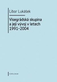 Visegrádská skupina a její vývoj v letech 1991-2004
