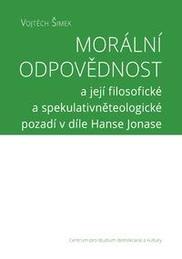 Morální odpovědnost a její filosofické a spekulativněteologické