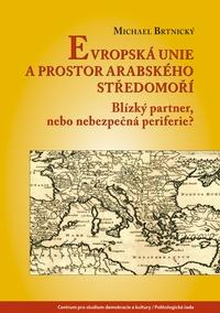 Evropská unie a prostor arabského Středomoří