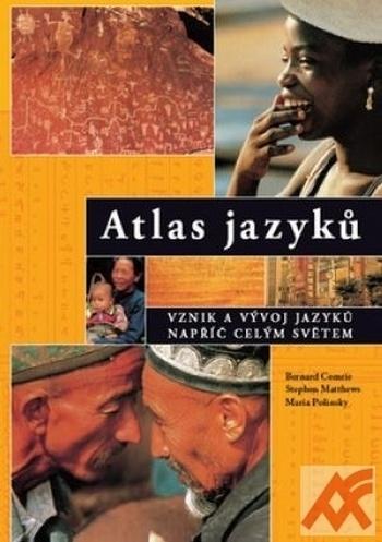 Atlas jazyků. Vznik a vývoj jazyků napříč celým světem