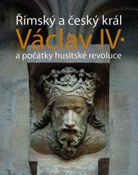 Římský a český král Václav IV.