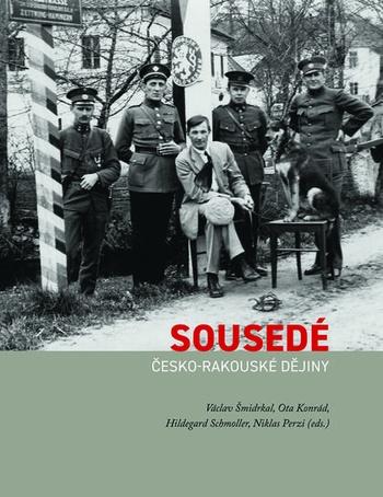 Sousedé: Česko-rakouské dějiny