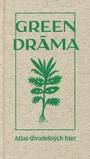 Green dráma
