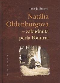 Natália Oldenburgová - zabudnutá perla Ponitria