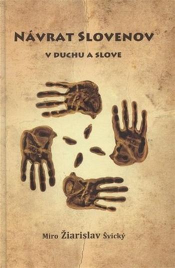 Návrat Slovenov v duchu a slove