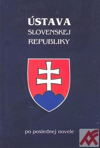 Ústava Slovenskej republiky - po poslednej novele