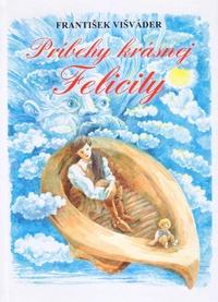 Príbehy krásnej Felicity