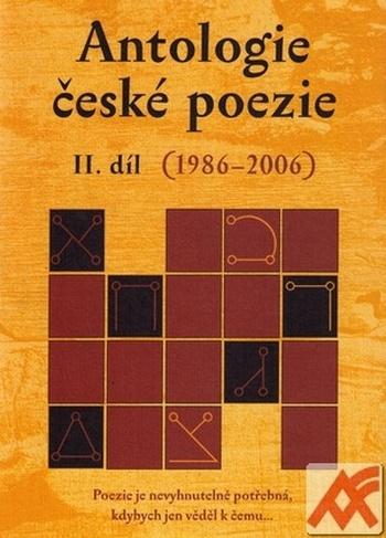 Antologie české poezie II. díl (1986-2006)
