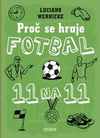 Proč se hraje fotbal jedenáct na jedenáct