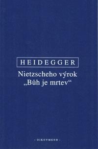 """Nietzscheho výrok """"Bůh je mrtev"""""""