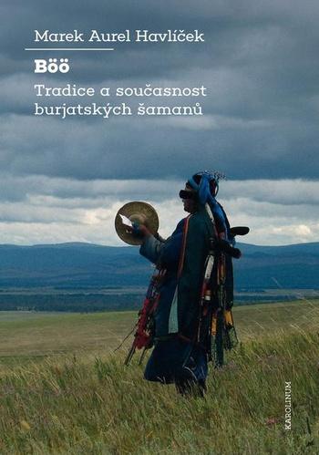 Böö: tradice a současnost burjatských šamanů