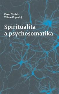 Spiritualita a psychosomatika