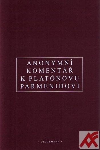 Anonymní komentář k Platónovu Parmenidovi