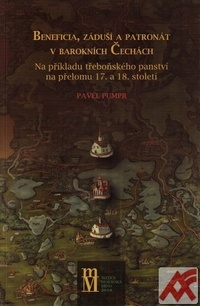 Beneficia, záduší a patronát v barokních Čechách