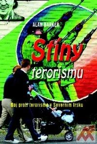 Stíny terorismu. Boj proti terorismu v Severním Irsku