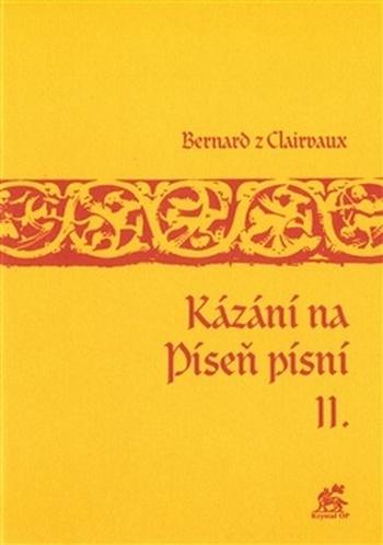 Kázání na Píseň písní II.