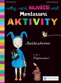 Veľký, väčší, najväčší zošit Montessori - Aktivity