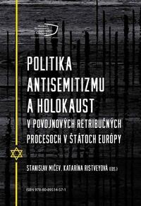 Politika antisemitizmu a holokaust v povojnových retribučných procesoch