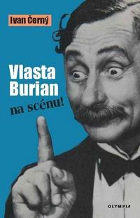 Vlasta Burian na scénu!