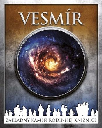 Vesmír - Základný kameň rodinnej knižnice