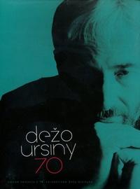 Dežo Ursiny 70 - DVD