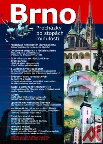 Brno. Procházky po stopách minulosti