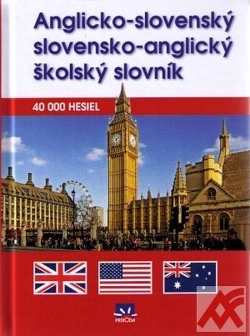 Anglicko-slovenský a slovensko-anglický školský slovník. 40 000 hesiel