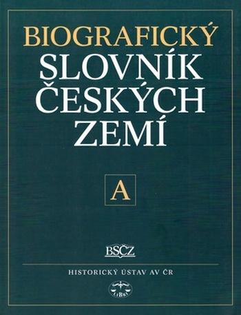Biografický slovník českých zemí 1. (A)