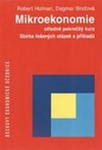 Mikroekonomie. Sbírka řešených otázek a příkladů