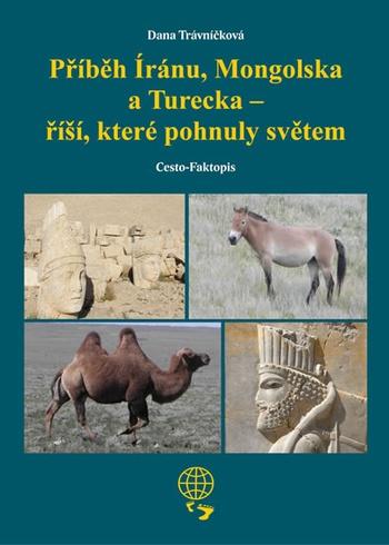 Příběh Íránu, Mongolska a Turecka